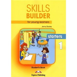 Skills Builder for Young Learners (Revised - 2018 Exam) Starters 1 Student's Book