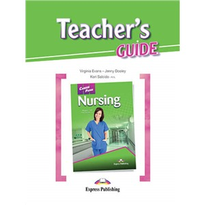 Nursing (esp). Teacher's Guide. Книга для учителя