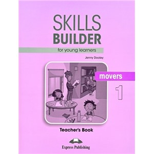 Skills Builder for Young Learners (Revised - 2018 Exam)  Movers 1 Teacher`s Book