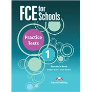 FCE for Schools 1 Practice Tests teacher's book - книга для учителя (2014 год)