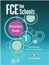 FCE for Schools 1 Practice Tests teacher's book - книга для учителя (2014 год)