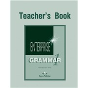 enterprise 1 grammar teacher's book - книга для учителя (new)