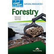Career Paths: Natural Resources I Forestry (Student's Book) - Пособие для ученика